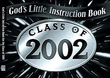 Gods Little Instruction Book for the Class of 2002