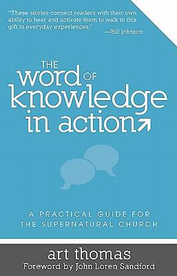 The Word of Knowledge in Action [ePub Ebook]