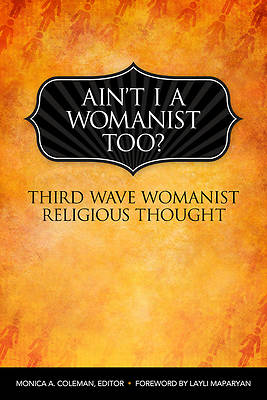 Aint I a Womanist, Too?