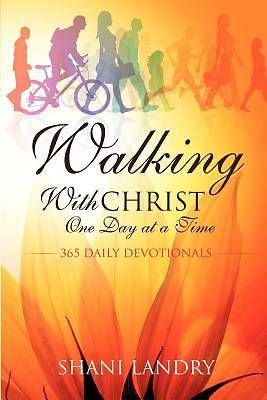 Walking with Christ One Day at a Time