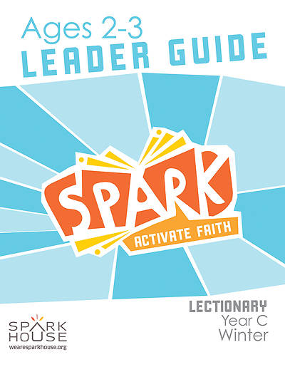 Spark Lectionary Ages 2-3 Leader Guide Winter Year C