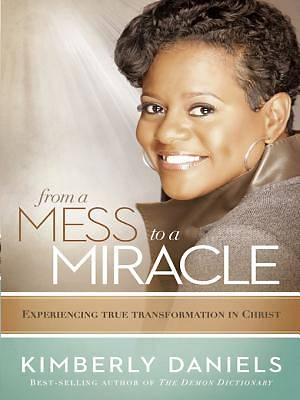 From a Mess to a Miracle [ePub Ebook]