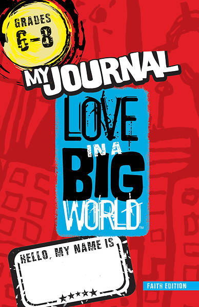 Love In A Big World: Relationship Skills Gr 6-8 Journal (5 Sessions) print
