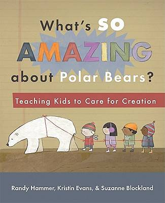 Whats So Amazing about Polar Bears?