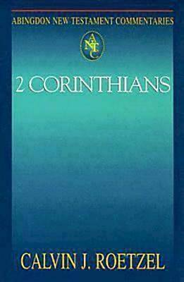 Abingdon New Testament Commentaries: 2 Corinthians