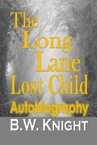 The Long Lane-Lost Child