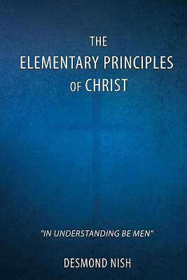 The Elementary Principles of Christ