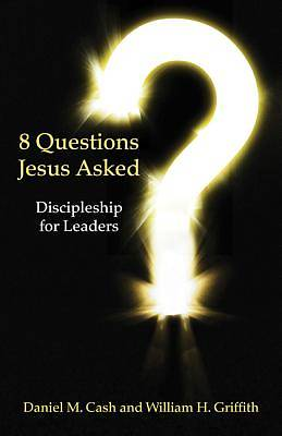 8 Questions Jesus Asked