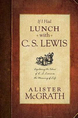 If I Had Lunch with Lewis