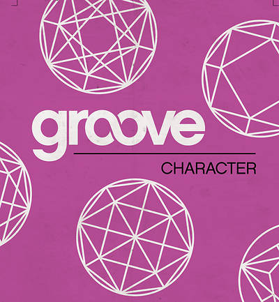 Groove: Character Student Journal/Leader Guide Download