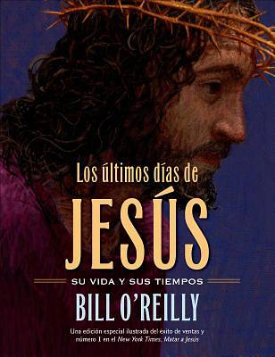 Los Los Ultimos Dias de Jesus (the Last Days of Jesus)