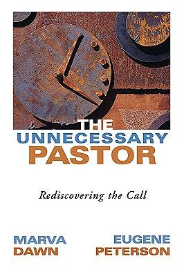 The Unnecessary Pastor