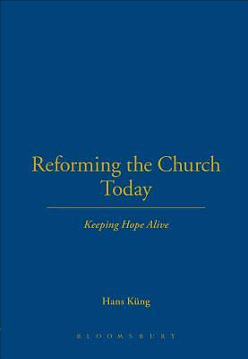 Reforming the Church Today