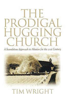 Prodigal Hugging Church