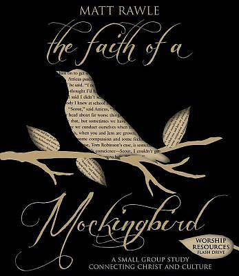 The Faith of a Mockingbird Worship Resources Flash Drive