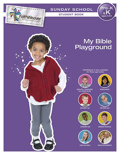 Groups FaithWeaver Pre K & K Student Book My Bible Playground Winter 2012-13