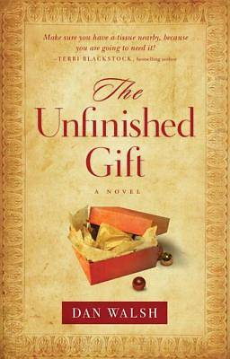 The Unfinished Gift [ePub Ebook]
