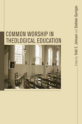 Common Worship in Theological Education