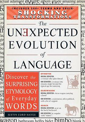 The Unexpected Evolution of Language [ePub Ebook]