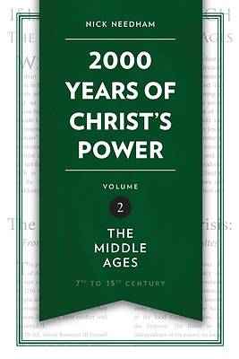 2,000 Years of Christs Power Vol. 2