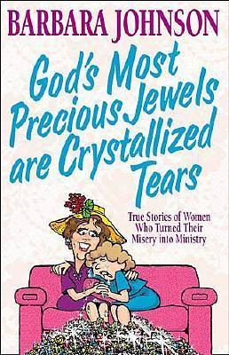 Gods Most Precious Jewels Are Crystallized Tears