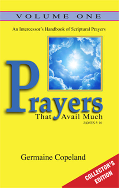 Prayers That Avail Much Volume 1 Collectors Edition
