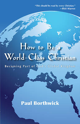 How to Be a World-Class Christian