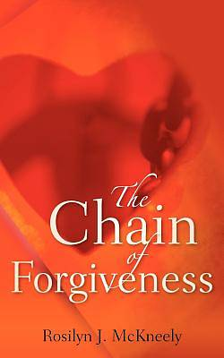 The Chain of Forgiveness