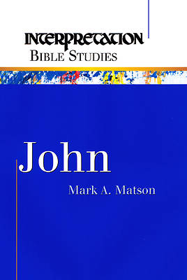 Interpretation Bible Studies John