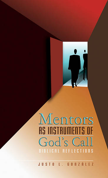 Mentors as Instruments of God's Call