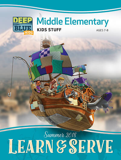 Deep Blue Kids Learn & Serve Middle Elementary Kids Stuff Summer 2018