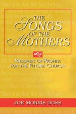 The Songs of the Mothers