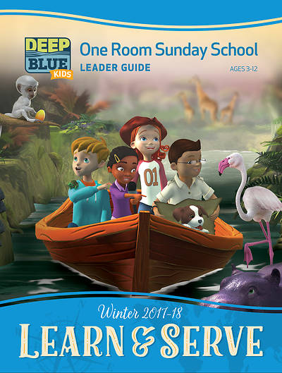 Deep Blue Kids Learn & Serve One Room Sunday School Extra Leader Guide Download Winter 2017-18
