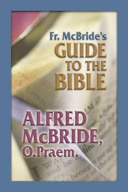 Fr. McBrides Guide to the Bible