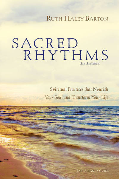 Sacred Rhythms Participants Guide