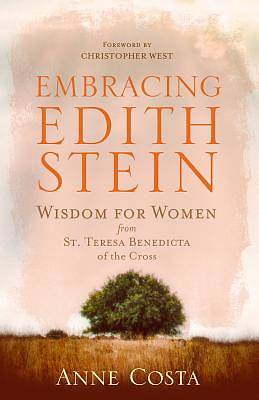 Embracing Edith Stein