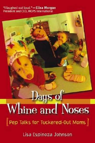 Days of Whine and Noses