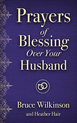 Prayers of Blessing Over Your Husband