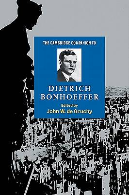 Cambridge Companion to Dietrich Bonhoeffer