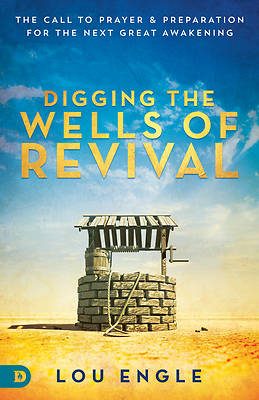 Re-Digging the Wells of Revival
