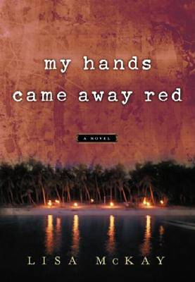 My Hands Came Away Red