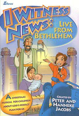 I Witness News: Live From Bethlehem Choral Book