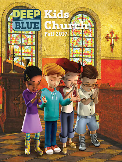 Deep Blue Kids Church Fall 2017 PDF Download
