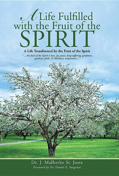 A Life Fulfilled with the Fruit of the Spirit