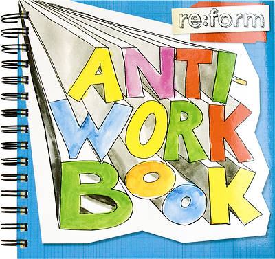 re:form Anti-Workbook