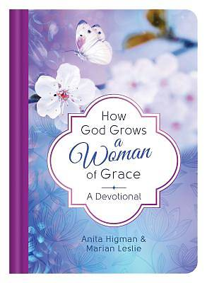 How God Grows a Woman of Grace