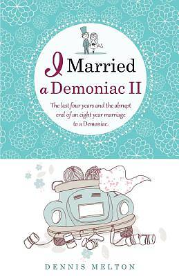 I Married a Demoniac II
