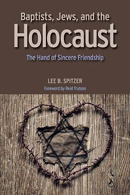 Baptist, Jews, and the Holocaust