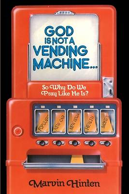 God is Not a Vending Machine