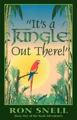 Its a Jungle Out There (Second Edition)